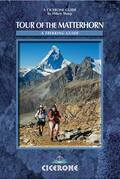Tour of the Matterhorn: A trekking guide