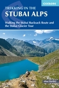 Trekking in the Stubai Alps: Walking the Stubai Rucksack Route and the Stubai Glacier Tour
