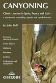 Canyoning: Classic Canyons in Spain, France and Italy