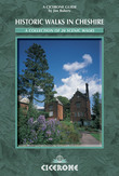 Historic Walks in Cheshire: A collection of 20 scenic walks