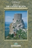 Walks in the Cathar Region: Cathar Castles of south-west France