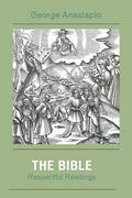The Bible: Respectful Readings