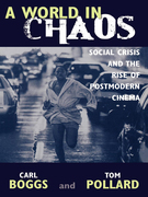A World in Chaos: Social Crisis and the Rise of Postmodern Cinema