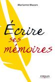 Ecrire ses mémoires