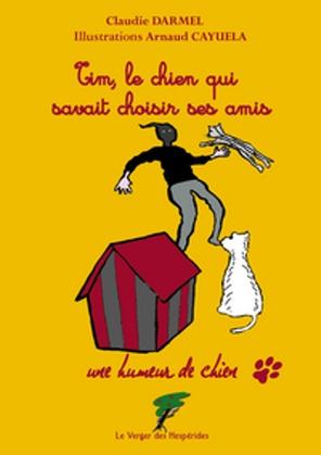Tim, le chien qui savait choisir ses amis