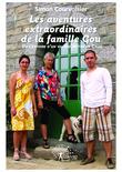 Simon Courvoisier - Les aventures extraordinaires de la famille Gou