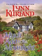 Much Ado In the Moonlight