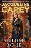 Jacqueline Carey - Autumn Bones: Agent of Hel