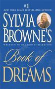 Sylvia Browne's Book of Dreams
