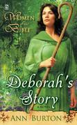 Women of the Bible: Deborah's Story: A Novel: Deborah's Story: A Novel