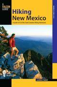 Hiking New Mexico, 3rd: A Guide to 95 of the State's Greatest Hiking Adventures