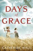 Days of Grace: A Novel
