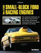 How to Build Small-Block Ford Racing Engines HP1536: Parts, Blueprinting, Modifications, and Dyno Testing for Drag, Circle Track,Road, Off-Road, and B