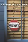 Neighborhood Watch: A Novel