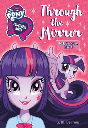 My Little Pony: Equestria Girls: Through the Mirror