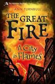 The Great Fire: A City in Flames