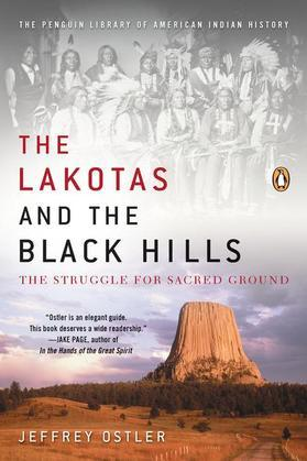 The Lakotas and the Black Hills: The Struggle for Sacred Ground