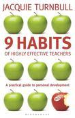 9 Habits of Highly Effective Teachers: A Practical Guide to Personal Development