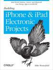 Building iPhone and iPad Electronic Projects: Real-World Arduino, Sensor, and Bluetooth Low Energy Apps in techBASIC
