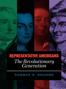Representative Americans: The Revolutionary Generation