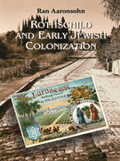 Rothschild and Early Jewish Colonization in Palestine