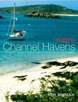 Yachting Monthly's Channel Havens: The Secret Inlets and Secluded Anchorages of the Channel