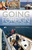 Going Foreign: Cruising Abroad for the First Time