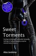 Sweet Torments: The Best of Alex Jordaine