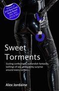 Sweet Torments: The Best of Alex Jordaine
