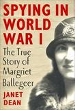 Spying in World War I: The true story of Margriet Ballegeer