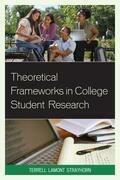 Theoretical Frameworks in College Student Research