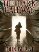 The Dark Gateway: A Novel of Horror
