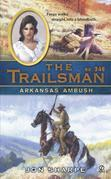 The Trailsman #346: Arkansas Ambush