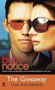 Burn Notice: The Giveaway: The Giveaway