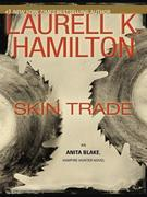 Skin Trade: An Anita Blake, Vampire Hunter Novel