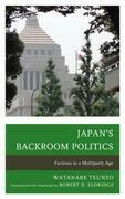 Japan's Backroom Politics: Factions in a Multiparty Age