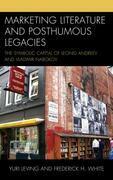 Marketing Literature and Posthumous Legacies: The Symbolic Capital of Leonid Andreev and Vladimir Nabokov