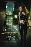 Twice Bitten: A Chicagoland Vampires Novel
