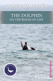 The Dolphin on the Waves of Life