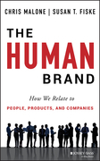 The Human Brand: How We Relate to People, Products, and Companies