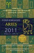 Aries (Super Horoscopes 2011)