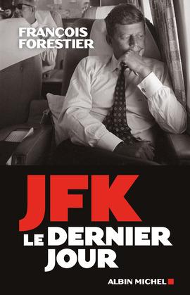 JFK, le dernier jour