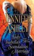 Jennifer Ashley - Lady Isabella's Scandalous Marriage