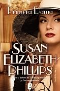 Susan Elizabeth Phillips - Primera Dama