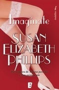Susan Elizabeth Phillips - ¡Imagínate!