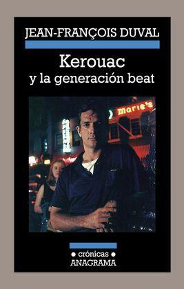Kerouac y la generación beat