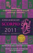 Scorpio (Super Horoscopes 2011)