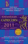 Capricorn (Super Horoscopes 2011)