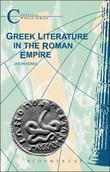 Greek Literature in the Roman Empire