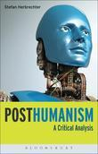 Posthumanism: A Critical Analysis